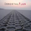 immortal flux