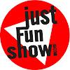 #JustFunShow