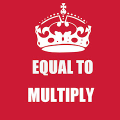 EQUAL TO MULTIPLY