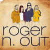 Roger N. Out
