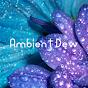 Ambient Dew