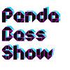 PandaBassShow