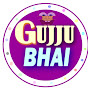 Gujju bhai ni moj