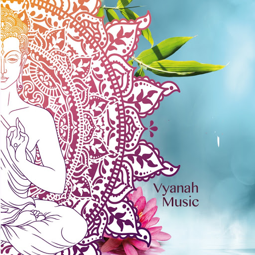 Vyanah Music for Relaxation