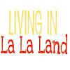 Chacoy- Living in La La Land