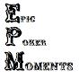 EpicPokerMoments