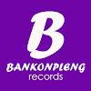 BANKONPLENG RECORDS