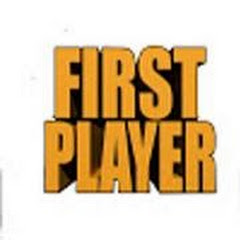 First Player Gameplays