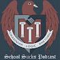 SchoolSucksPodcast