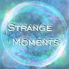 Strange Moments