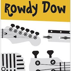 Rowdy Dow