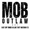 M.O.B.OUTLAW ENT.