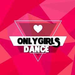 ONLY GIRLS DANCE