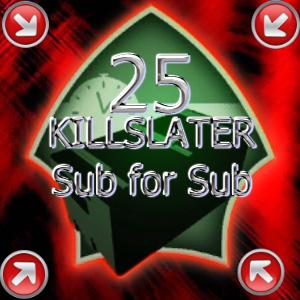 25killslater