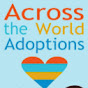 Across The World Adoptions