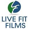 Live Fit Films