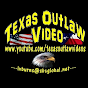 TexasOutlawVideos