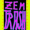 ZEMTRASH