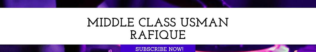 Middle class Usman rafique Banner