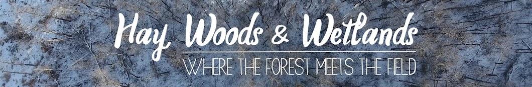 Hay Woods and Wetlands