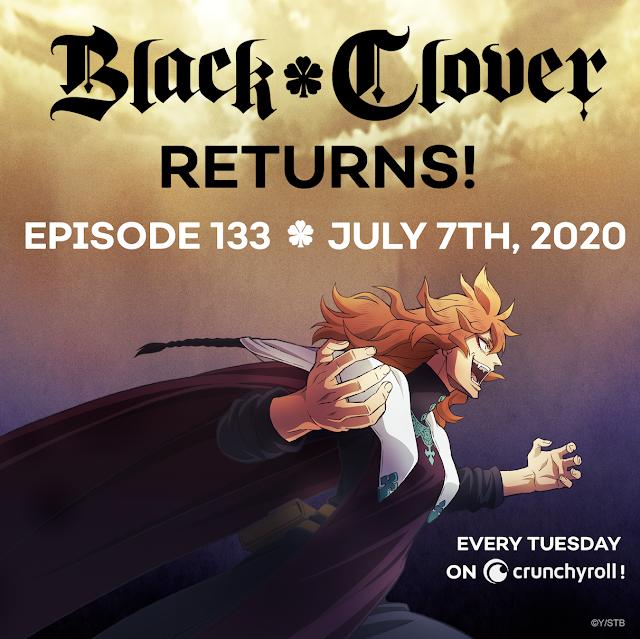 Black Clover Returns - Episode 133 July 7th 2020