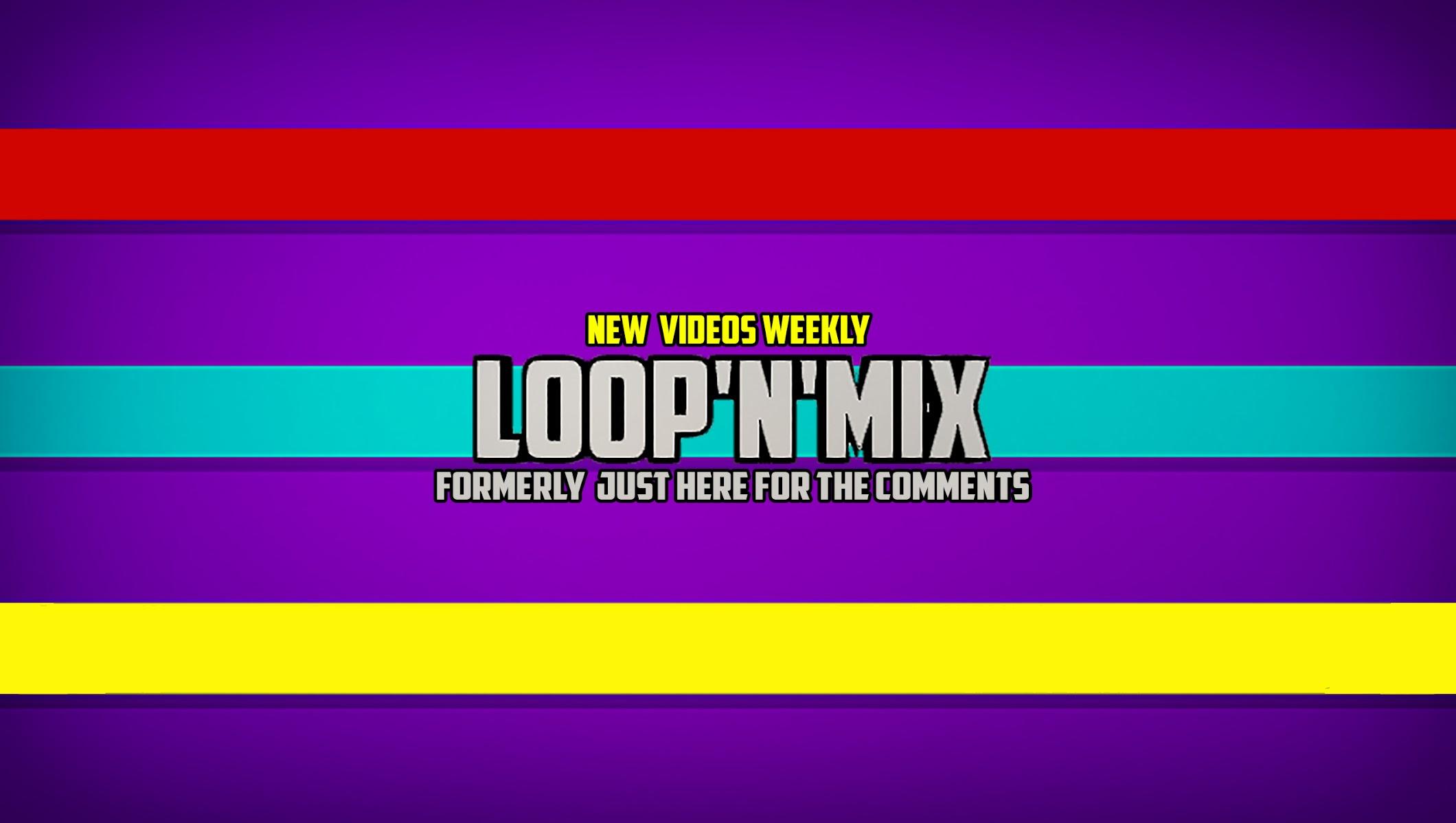 Loop'n'Mix Video Remixes