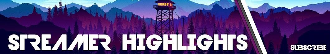 Streamer Highlights