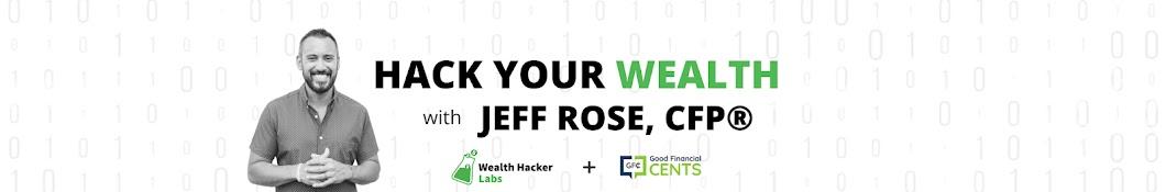 Wealth Hacker - Jeff Rose Banner
