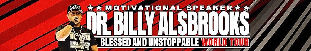 Dr. Billy Alsbrooks Motivation Banner