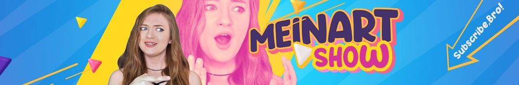 Meinart Show