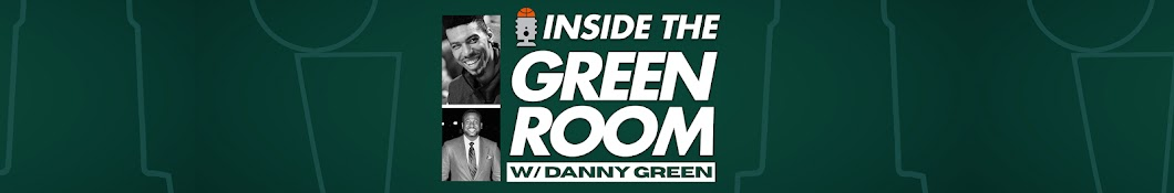 Inside the Green Room with Danny Green