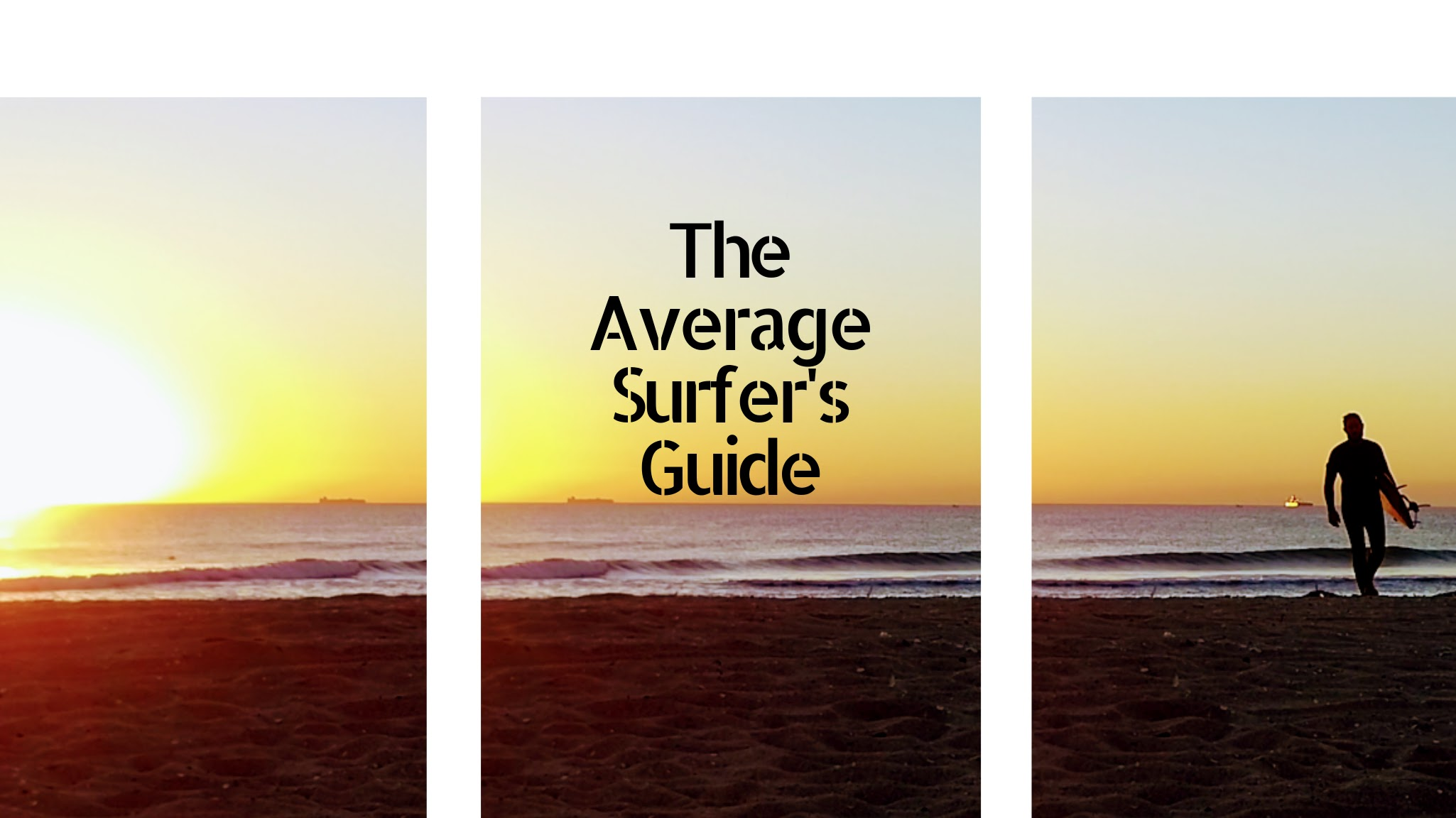 The Average Surfer's Guide