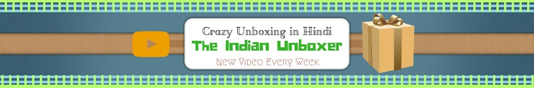 THE INDIAN UNBOXER