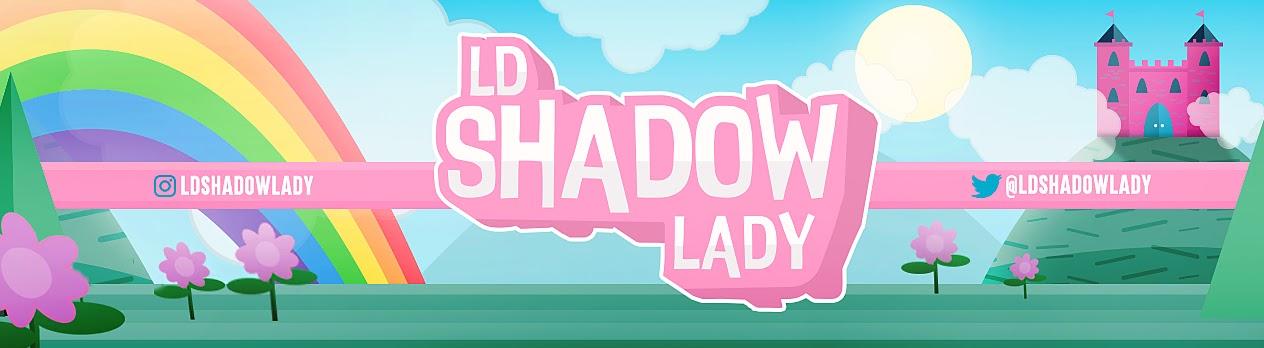 LDShadowLady's Cover Image