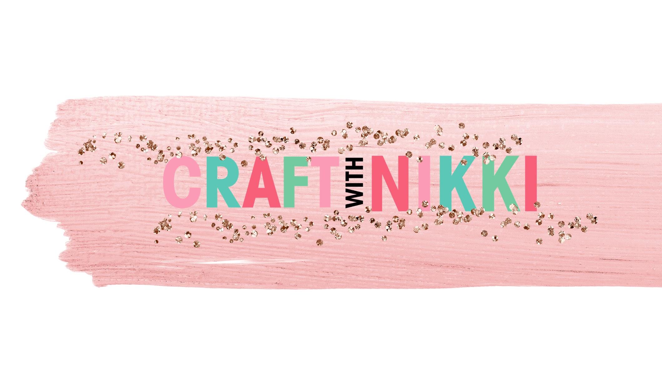 Crafting With Nikki