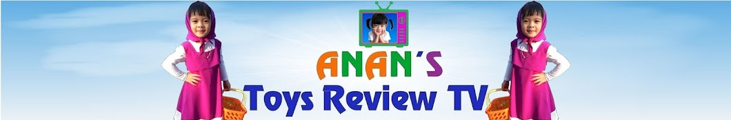 AnAn ToysReview TV