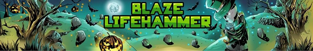 BlazeLifehammer Banner