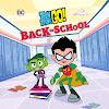 Teen Titans Go! Back to School