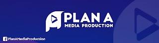 Plan A Media Production