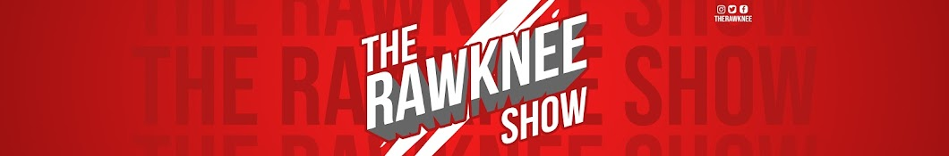 The RawKnee Show Banner