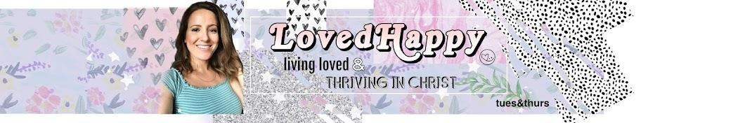 LovedHappy