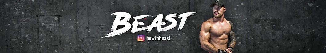 How to Beast