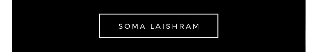 Soma Laishram Banner