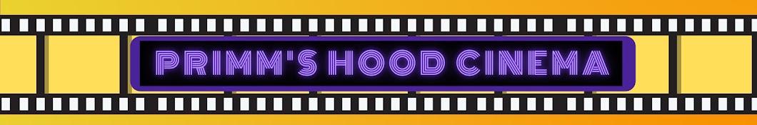 Primm's Hood Cinema Banner