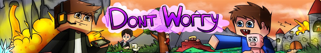 DontWorry :D