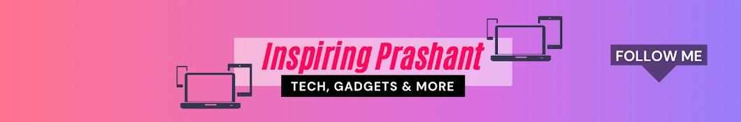 Inspiring Prashant