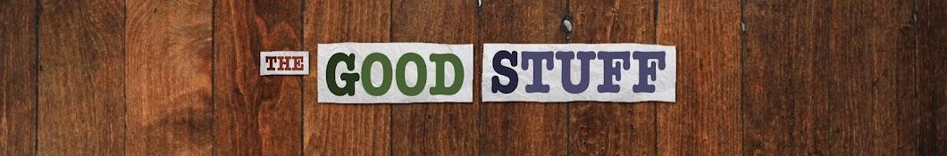 The Good Stuff Banner