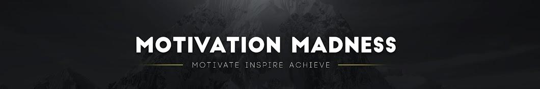 Motivation Madness