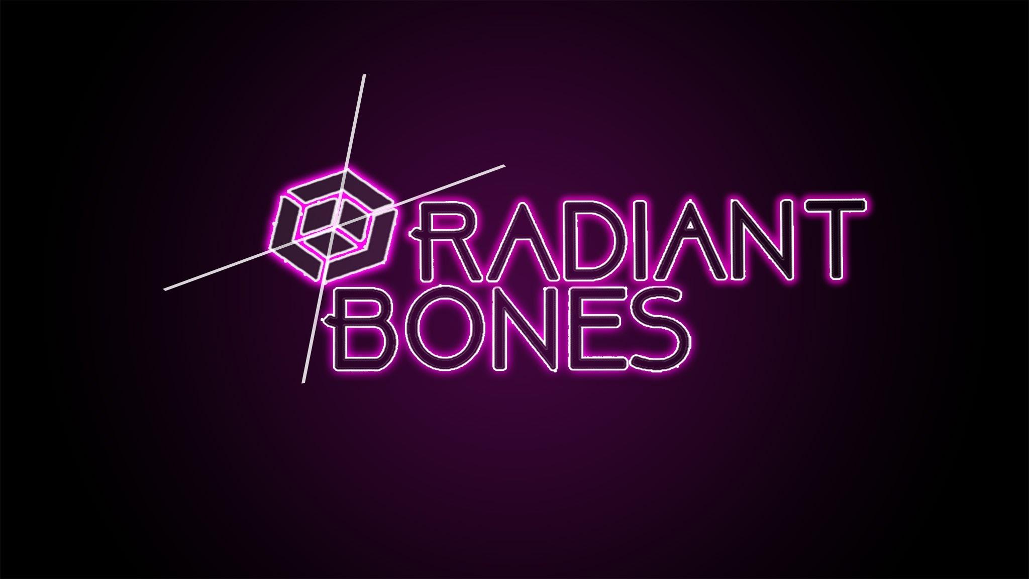 Radiant Bones