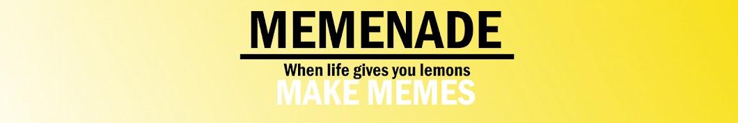 Memenade